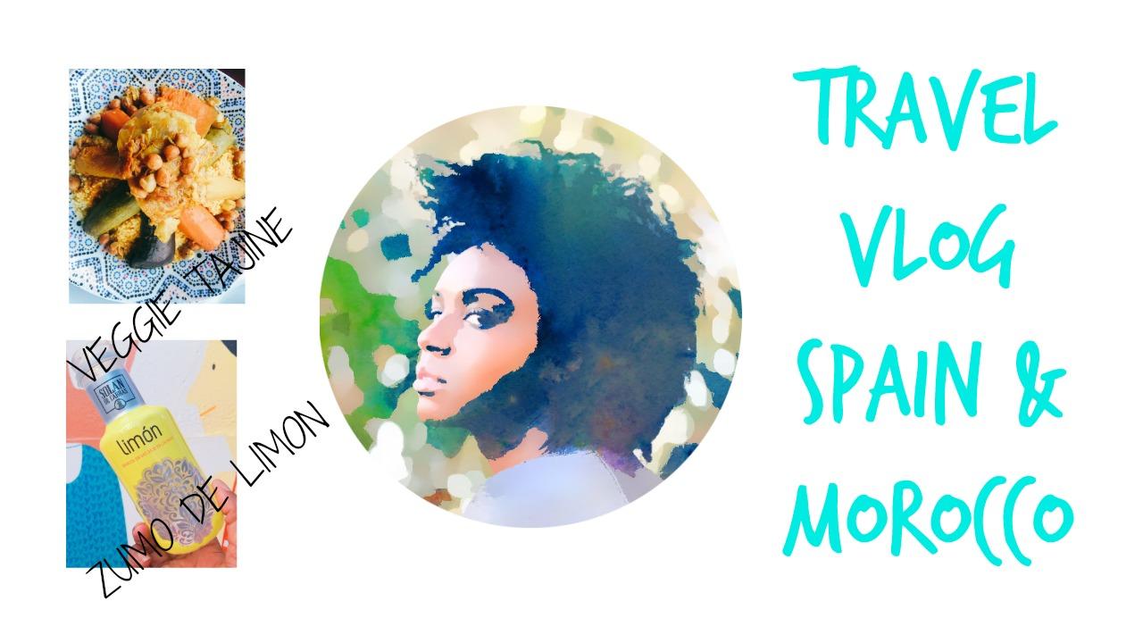 travel-vlog-spain-and-morocco